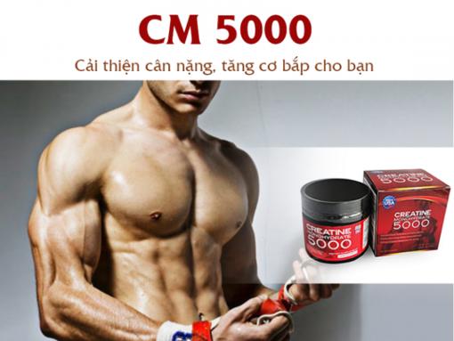 cm5000 tăng cân